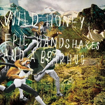 "Wild Honey: ""Epic Handshakes and a Bear Hug"""